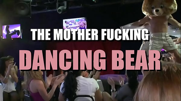 its-the-mother-fucking-dancing-bear